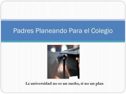Padres Planeando Para el Colegio