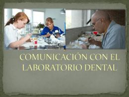 COMUNICACIÓN CON EL LABORATORIO DENTAL
