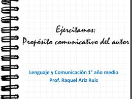 Ejercitamos: Propósito comunicativo del autor