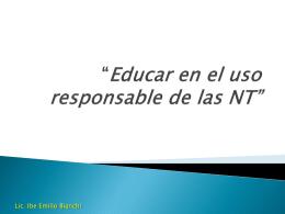 Educar en el uso responsable de las NT
