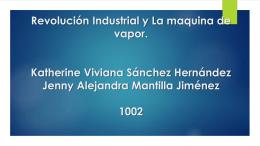 Revolución Industrial y La maquina de vapor