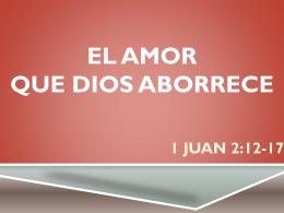 EL AMOR QUE DIOS ABORRECE - Alianza Cristiana del Valle