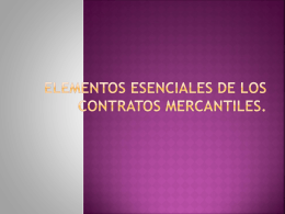 ELEMENTOS ESENCIALES DE LOS CONTRATOS MERCANTILES.