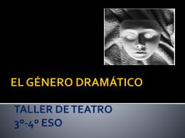 CARACTERÍSTICAS DEL GÉNERO DRAMÁTICO