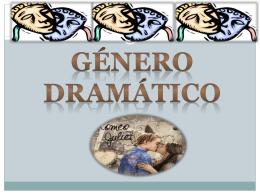 El género dramático - Colegio Monte de Asís