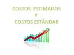 La aplicación del costo estimado requiere