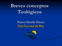 Conceptos Teológicos - Sion la Casa del Rey