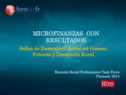 Microfinanzas con resultados Sellos de Desempeño Social en