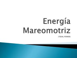 Energía Mareomotriz (TIDAL POWER)