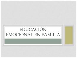 La Educación Emocional en la familia