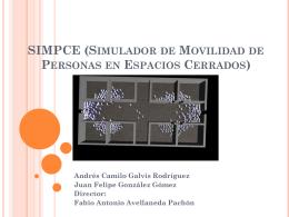 SIMPCE (Simulador de Movilidad de Personas en Espacios Cerrados)