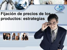 Fijación de precios de los productos: estrategias