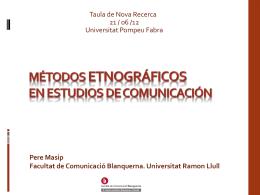 Métodos etnográficos en estudios de comunicación Pere Masip
