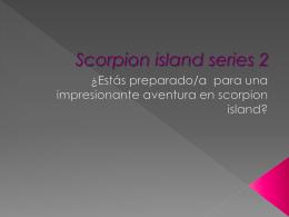 SCORPION ISLAND