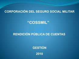 """corporación del seguro social militar """"cossmil"""" rendición pública de"""