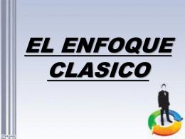 EL ENFOQUE CLASICO