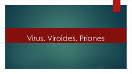 Virus, Viroides, Priones