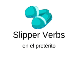 Slipper Verbs