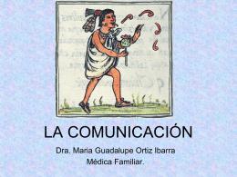 La comunicación - Sociedad de Medicina Familiar de Nuevo León, AC