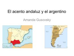 El acento argentino y el andaluz