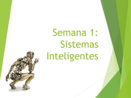 Semana 1: Sistemas Inteligentes