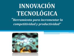 innovacion tecnologica - Dirección de Innovación y Calidad