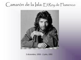 Camarón de la Isla: El Rey de Flamenco