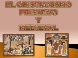 cristianismo primitivo y medieval