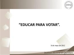 """""""Educar para Votar"""". - Colegio de Ingenieros Civiles del Estado de"""