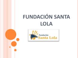 fundación santa lola - Colegio Sagrada Familia Siervas de San José