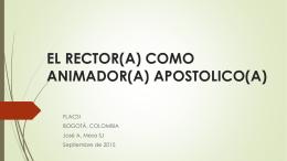 EL RECTOR COMO ANIMADOR APOSTOLICO