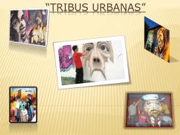 Tribus urbanas - Tic2