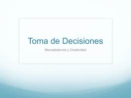 Toma de Decisiones - Mercadotecnia y Creatividad