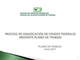 Proceso de adjudicación de fondos federales mediante
