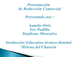 Presentación de redacción comercial Presentado por : kamila Ortiz