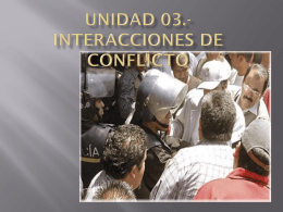 Unidad 03.- En interacciones de conflicto