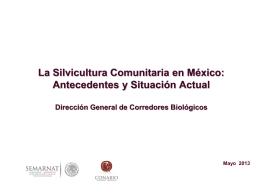 La Silvicultura Comunitaria en México