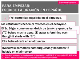 Para Empezar: Escribe la oración en Español