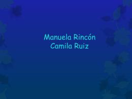 Manuela Rincón Camila Ruiz