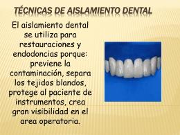 TÉCNICAS DE AISLAMIENTO DENTAL