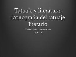 Norminanda Montoya:Tatuaje literatura y cine