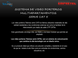 Sistema de Video porteros Multiapartamentos Serie CAT 5