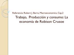 Referencia: Robert J. Barro, Macroeconomics, Cap.2