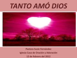 TANTO AMÓ DIOS