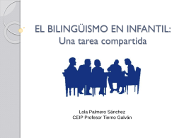 EL BILINGÜISMO EN INFANTIL: Una tarea compartida