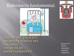 Unidad del paciente Ingreso y egreso del paciente