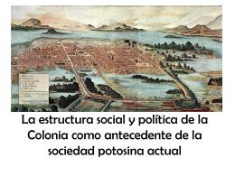 La estructura social y política de la Colonia