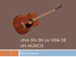 Una Día en la Vida de un Músico