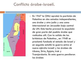 CONFLICTO ÁRABE-ISRAELÍ (45-79)