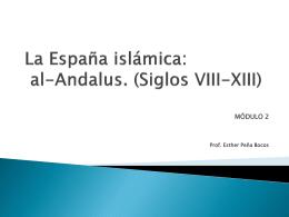 La España islámica: al-Ándalus. (Siglos VIII